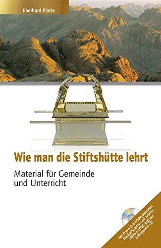 wie-man-die-stifthutte-lehrt-material-fur-gemeinde-und-unterricht-mit-cd