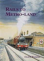 Rails to Metro-Land