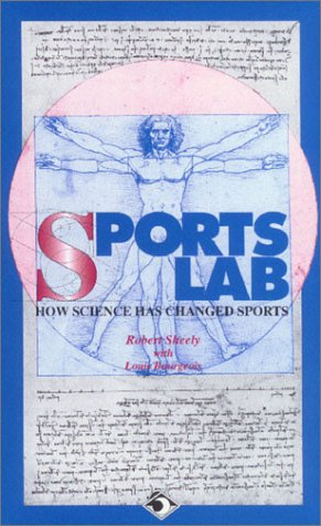 Sports Lab: How Science Has Changed Sports (Science Lab Series)