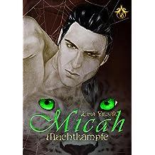 Machtkämpfe (MICAH 3)