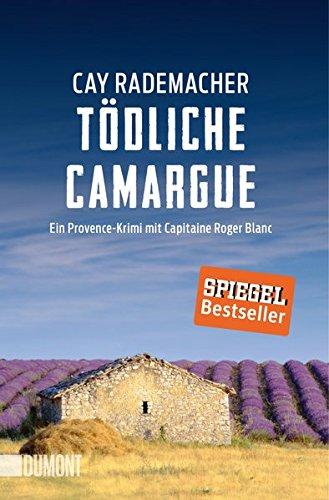 Buchcover Taschenbücher: Tödliche Camargue: Ein Provence-Krimi mit Capitaine Roger Blanc (2)