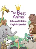 The Best Animal (Illustrated and Bilingual Edition) (English Edition)