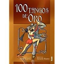 Cien tangos de oro / One Hundred Gold Tangos