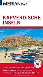 MERIAN live! Reiseführer Kapverdische Inseln: Mit Extra-Karte zum Herausnehmen