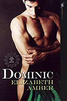 Dominic: The Lords of Satyr de [Amber, Elizabeth]
