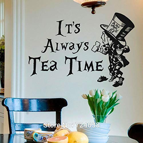 Alice im Wunderland Mad Hatter Es ist immer Tee Zeit Wandkunst Aufkleber Startseite DIY Dekoration Wandbild Removable Room Decor 57x83 cm (Mad Diy Hatter)