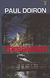 [(Trespasser)] [By (author) Paul Doiron] published on (August, 2011)