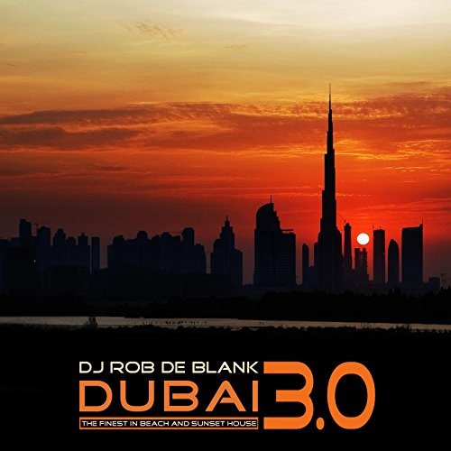 Dubai 3.0 (The Finest in Beach and Sunset House)