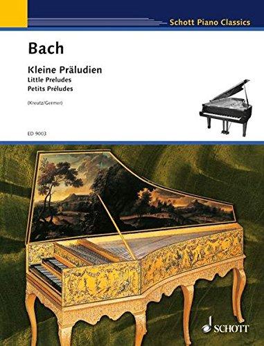 Bach Kleine Praludien: Little Preludes
