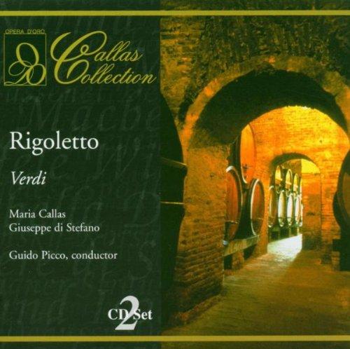 Verdi : Rigoletto. Picco, Callas, Di Stefano