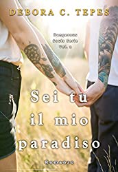 Sei tu il mio paradiso (Dangerous Souls Series #2)
