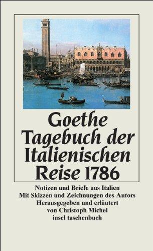 Notizen Italienisch (Tagebuch der Italienischen Reise 1786: Notizen und Briefe aus Italien (insel taschenbuch))
