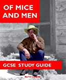 OF MICE AND MEN - KEEP IT SIMPLE GCSE Study Guide