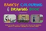 Banksy Colouring & Drawing Book by Martin Bull (2015-11-30)