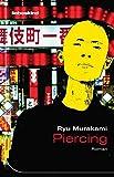 Piercing: Roman - Ryu Murakami