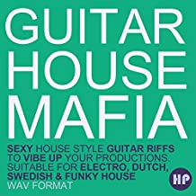 Guitar House Mafia - 100s of Funky guitar licks for House and electronic music producers [DVD non Box]