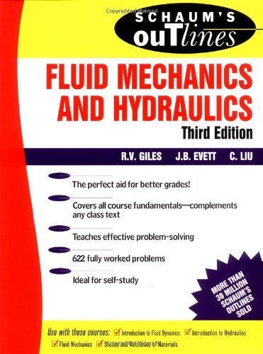 Shaum's Outline of Fluid Mechanics and Hydraulics by Ranald V. Giles (1995-09-01)