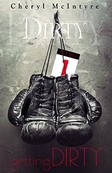 Getting Dirty (English Edition) par [McIntyre, Cheryl]