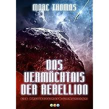 Das Vermächtnis der Rebellion: Deirdre Band 1 (Die Protektorats-Chroniken)