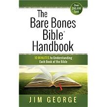 The Bare Bones Bible Handbook PB (The Bare Bones Bible Series)