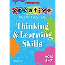 Thinking and Learning Skills Ages 5-7 (Creative Activities For...) by Mike Fleetham (1-Sep-2008) Paperback