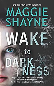 Wake to Darkness (A Brown and De Luca novel, Book 3) by [Shayne, Maggie]