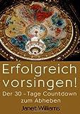 Erfolgreich vorsingen!: Der 30-Tage Countdown zum Abheben