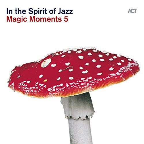 Magic Moments 5 ''In The Spiri...