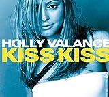 Holly Valance: Kiss Kiss (Audio CD)