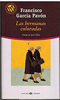 Las hermanas coloradas par  Francisco García Pavón