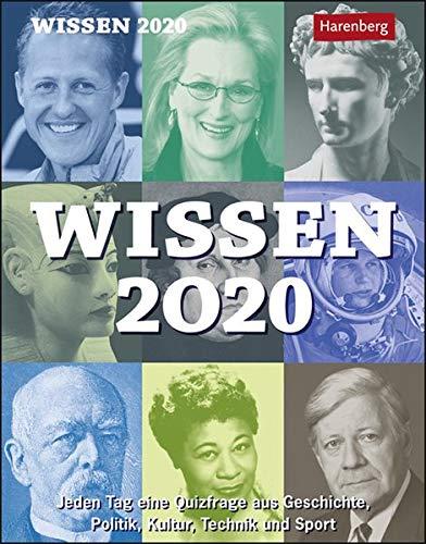 Wissen Kalender 2020: Jeden Tag eine Quizfrage aus Geschichte, Politik, Kultur, Technik und Sport