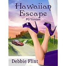 Hawaiian Escape PG version (Hawaiian Prize Book 1)