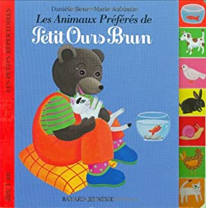 """Afficher """"Les animaux préférés de Petit Ours brun"""""""