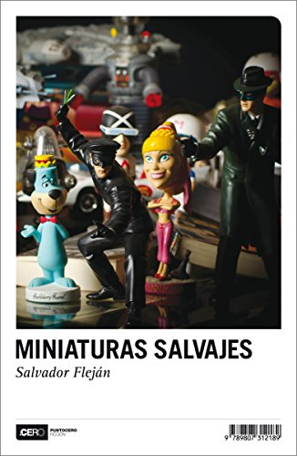 miniaturas-salvajes-ficcion-n-24-spanish-edition