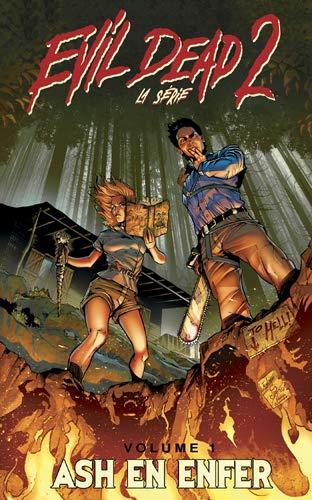 Evil Dead 2, La Série : Vol. 1 T01 Ash en enfer par Frank Hannah