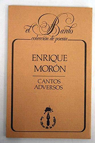 Cantos adversos (El bardo) por Enrique Moron