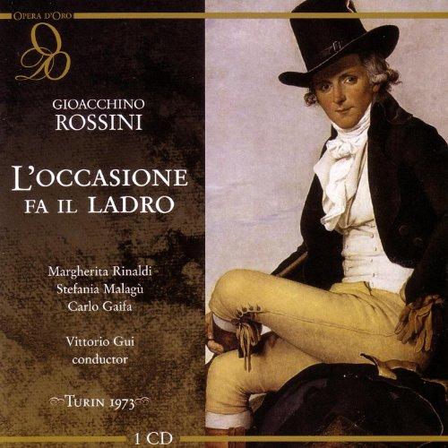 Rossini: L'occasione fa il Ladro: Fermatevi... Che c'e?