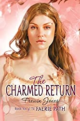 The Charmed Return (Faerie Path (Cloth))