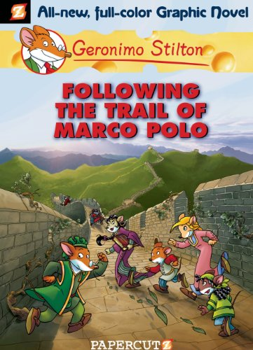 Geronimo Stilton Graphic Novels #4: Following the Trail of Marco ...