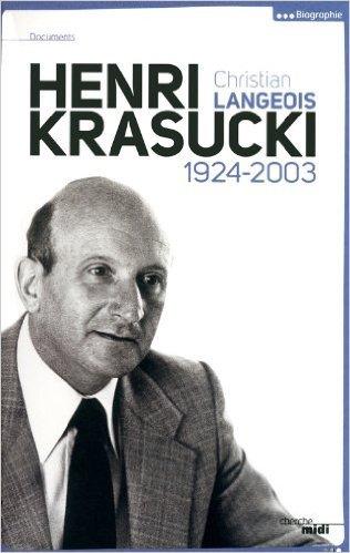Henri Krasucki de Christian LANGEOIS ( 6 septembre 2012 )