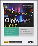 Clippy web light. Per le Scuole superiori. Con e-book. Con espansione online