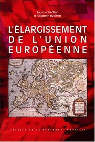 Elargissement union europeenne. par Collectif, Elisabeth Du Réau