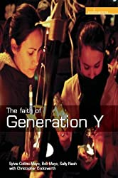 The Faith of Generation Y (Explorations)