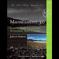 Management 3.0: Leading Agile Developers, Developing Agile Leaders (Addison-Wesley Signature Series (Cohn)) (English…