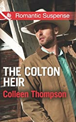 The Colton Heir (Mills & Boon Romantic Suspense) (The Coltons of Wyoming, Book 5)
