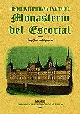 Historia primitiva del Monasterio del Escorial