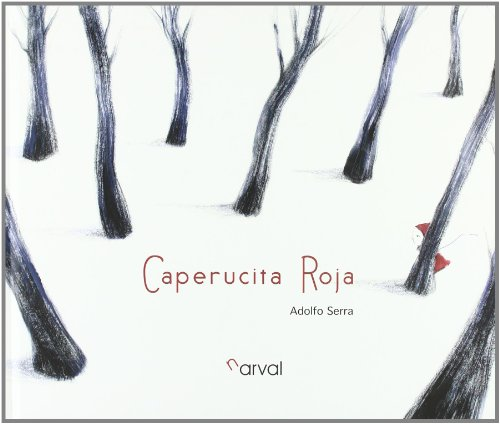 Caperucita Roja / Little Red Riding Hood por From Narval Editores
