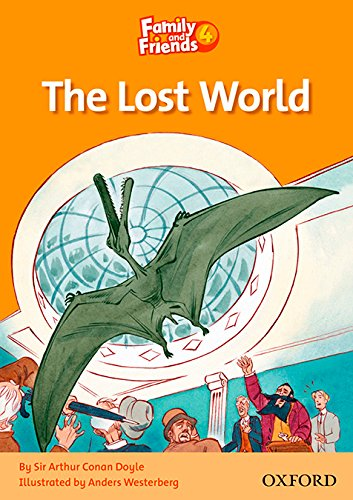 Family and Friends Readers 4: Family and Friends 4. The Lost World (Family & Friends Readers)