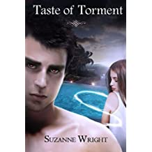 Taste of Torment (The Deep in Your Veins Series) (Volume 3) by Suzanne Wright (2014-05-25)