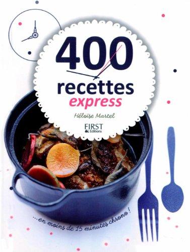 400 recettes express en moins de 15 minu...